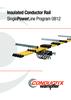 Insulated Conductor Rail SinglePowerLine Program 0812